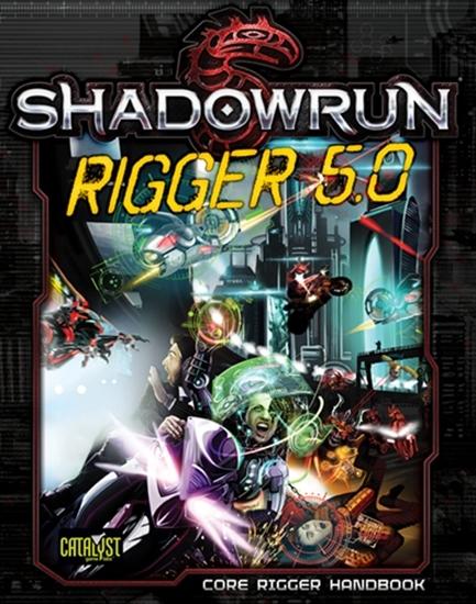 Shadowrun Rigger 5.0