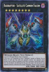 Raidraptor - Satellite Cannon Falcon - WIRA-EN024 - Secret Rare - 1st Edition
