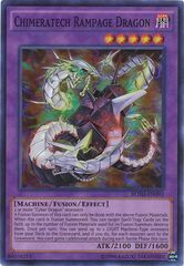 Chimeratech Rampage Dragon - BOSH-EN093 - Super Rare - Unlimited Edition on Channel Fireball