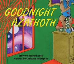 Goodnight Azathoth (Mini-Mythos)