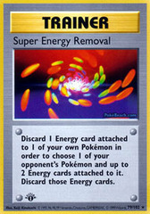 Super Energy Removal - 79/102 - Rare - 1st Edition
