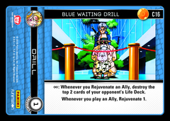Blue Waiting Drill - C16 - Foil