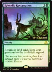 Splendid Reclamation - Eldritch Moon Prerelease Promo
