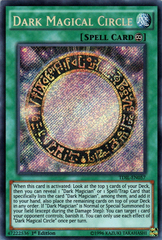 Dark Magical Circle - TDIL-EN057 - Secret Rare - 1st Edition