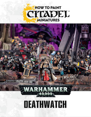 HOW TO PAINT: DEATHWATCH