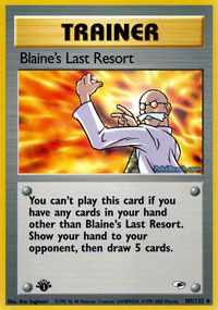 Blaines Last Resort - 105/132 - Uncommon - 1st Edition