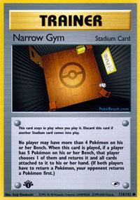 Narrow Gym - 124/132 Common - 1st Edition