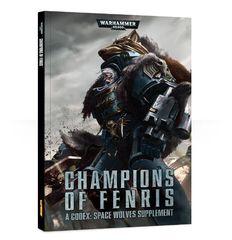 Codex: Champions of Fenris