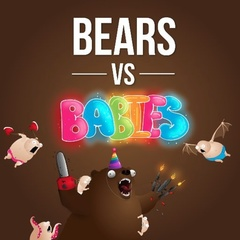 Bears Vs. Babies (with NSFW Expansion)