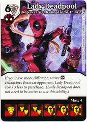 Lady Deadpool - Regenerative Healing Factor-Thingie (Die & Card Combo)