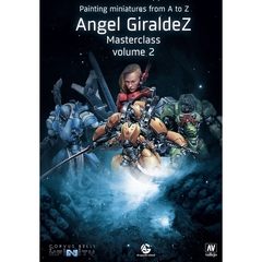 Painting Miniatures from A to Z, Angel Giraldez Masterclass Volume 2