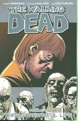 Walking Dead Tp Vol 06 Sorrowful Life