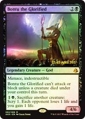Bontu the Glorified (Amonkhet Prerelease Foil) on Channel Fireball