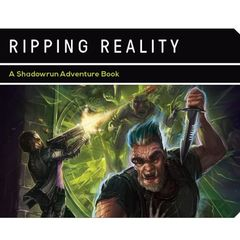 Shadowrun 5E: Denver Book 3 - Ripping Reality