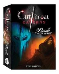 Cutthroat Caverns Exp. 5: Death Incarnate
