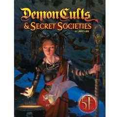 Demon Cults And Secret Societies (5th Edition)
