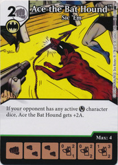 Ace the Bat Hound - Sic 'Em (Die and Card Combo)