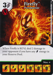 Firefly - Pyromaniac (Die and Card Combo)