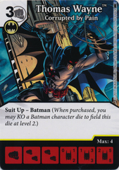 Thomas Wayne - Corrupted by Pain (Die and Card Combo)