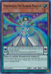 Performapal Five-Rainbow Magician - BLLR-EN005 - Ultra Rare 1st Edition