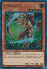 Linkslayer - YS17-EN004 - Ultra Rare - 1st Edition on Channel Fireball