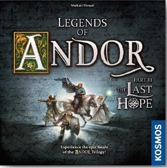 Legends Of Andor Part Iii: The Last Hope