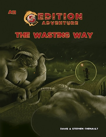 5Th Edition Adv: A11 - The Wasting Way
