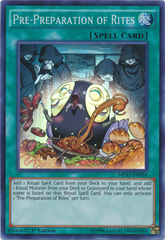 Pre-Preparation of Rites - MP17-EN034 - Super Rare - 1st Edition on Channel Fireball