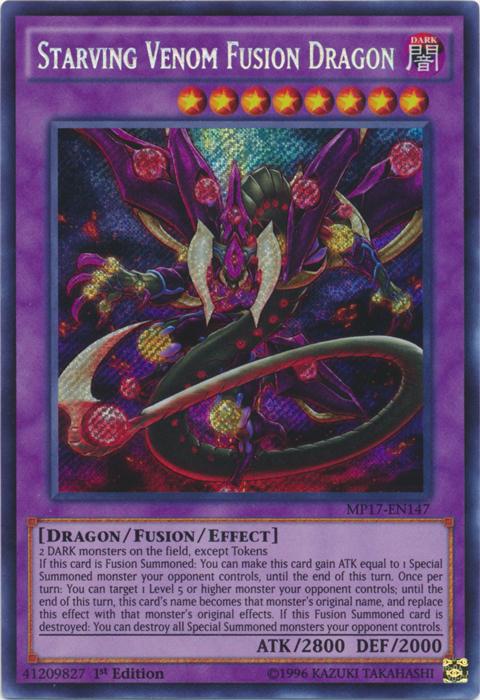 Starving Venom Fusion Dragon - MP17-EN147 - Secret Rare - 1st Edition