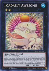 Toadally Awesome - MP17-EN150 - Secret Rare - 1st Edition