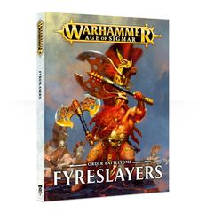 Battletome Order: Fyreslayers ( 84-01-60 )