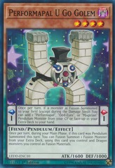 Performapal U Go Golem - LEDD-ENC10 - Common - 1st Edition