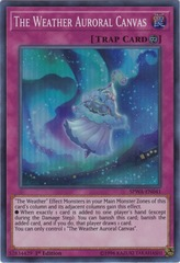 The Weather Auroral Canvas - SPWA-EN041 - Super Rare - 1st Edition