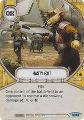 Hasty Exit