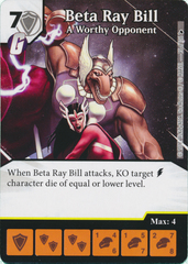 Beta Ray Bill - A Worthy Opponent (Die and Card Combo)