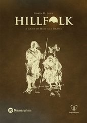 Hillfolk Rpg: A Game Of Iron Age Drama
