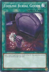 Foolish Burial Goods - SR06-EN026 - Common - 1st Edition