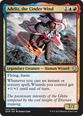 Adeliz, the Cinder Wind (DOM Prerelease Foil) 21-22 April 2018