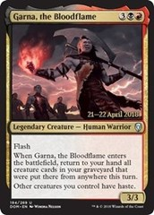Garna, the Bloodflame (DOM Prerelease Foil) 21-22 April 2018