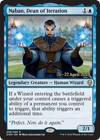 Naban, Dean of Iteration (Dominaria Prerelease Foil)