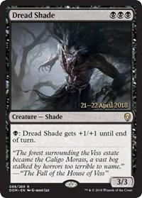Dread Shade - Foil - Prerelease Promo