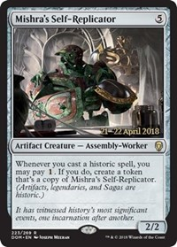 Mishras Self-Replicator (Dominaria Prerelease Foil)