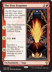 The First Eruption - Foil - Prerelease Promo