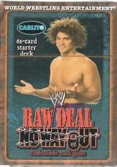 Raw Deal No Way Out Carlito Starter Deck