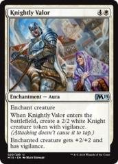 Knightly Valor - Foil