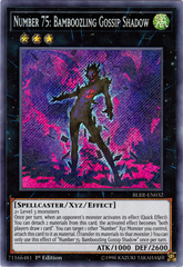 Number 75: Bamboozling Gossip Shadow - BLRR-EN032 - Secret Rare - 1st Edition
