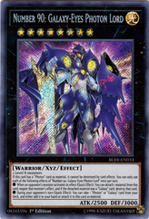 Number 90: Galaxy-Eyes Photon Lord - BLRR-EN033 - Secret Rare - 1st Edition