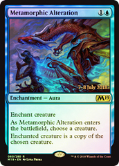 Metamorphic Alteration - Foil - Prerelease Promo