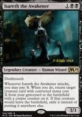 Isareth the Awakener (M19 Prerelease Foil) 7-8 July 2018