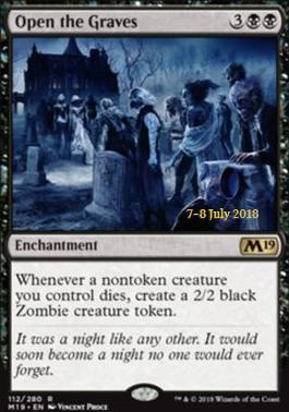 Open the Graves (M19 Prerelease Foil) 7-8 July 2018